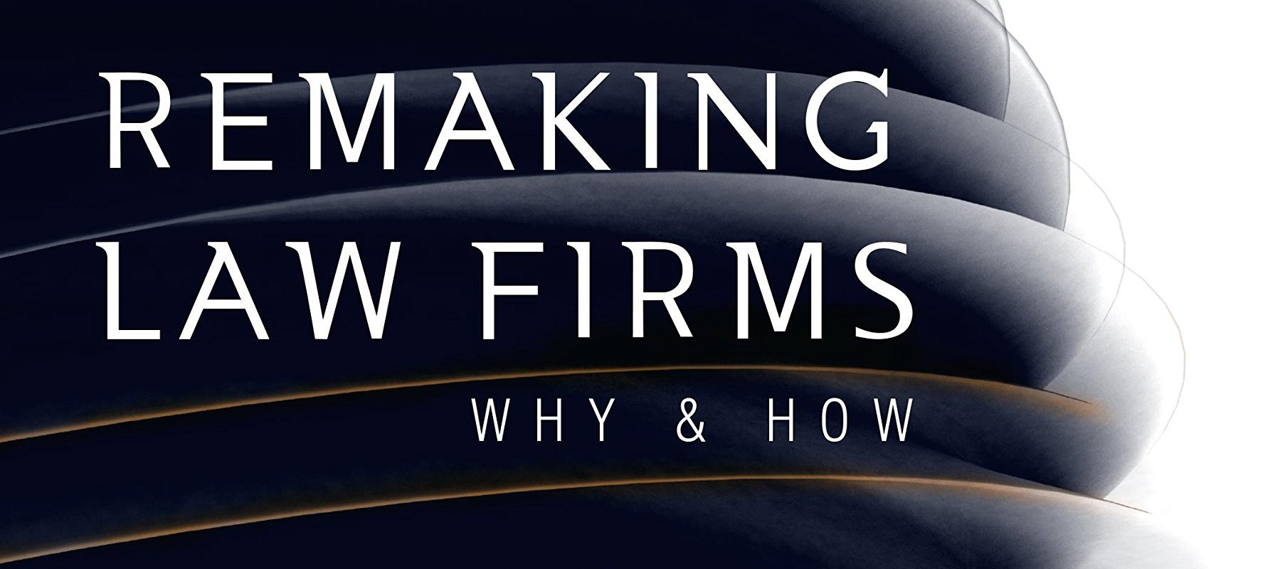 Remaking Law Firms Book Cover